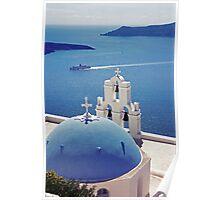 The Blue Dome, Santorini Poster