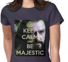 Keep Calm and be MAJESTIC! Womens Fitted T-Shirt