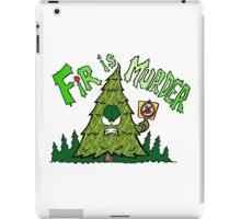 Fir is Murder iPad Case/Skin