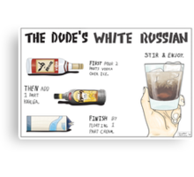 The Dude's White Russian Metal Print