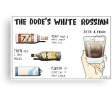 The Dude's White Russian Canvas Print