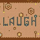 LAUGH by beelux