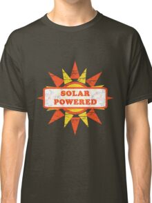 Solar Powered Tee Classic T-Shirt