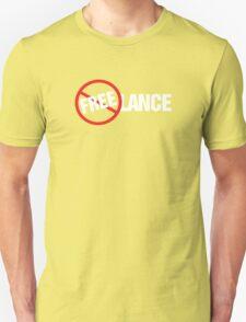 Freelance Not Free T-Shirt Design T-Shirt