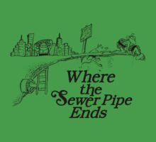 Where the Sewer Pipe Ends One Piece - Short Sleeve