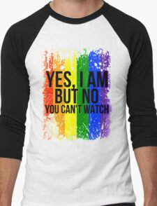 Yes, I am but no, you can't watch Men's Baseball ¾ T-Shirt