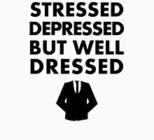 Stressed Depressed But Well Dressed - Suit T-Shirt