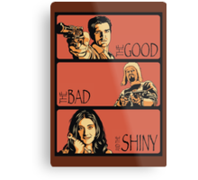 The Good, The Bad and The Shiny (Firefly / Serenity mashup) Metal Print