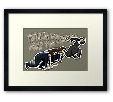 Mother Superior doesn't believe in waiting. Framed Print