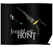 Tonight we HUNT - Rengar [black background] Poster