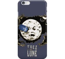 Tuez la Lune iPhone Case/Skin