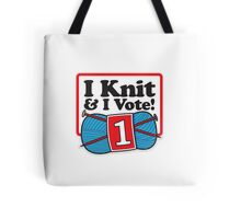 I Knit and I Vote! Tote Bag