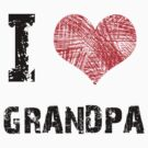 I love Grandpa by Stuart Stolzenberg