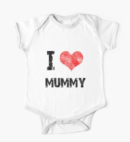 I Love My Mummy One Piece - Short Sleeve