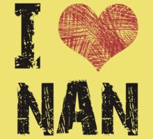 I Love Nan One Piece - Short Sleeve