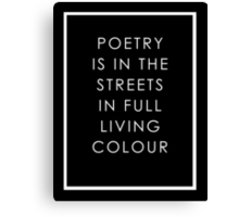 Poetry Is In The Streets Canvas Print