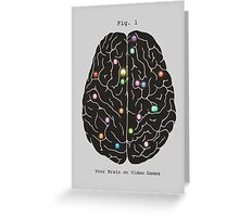 Your Brain On Video Games  Greeting Card