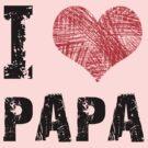 I Love Papa by Stuart Stolzenberg
