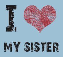 I Love My Sister Baby Tee