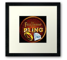 The Fellowship of the Bling Framed Print