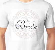 The Bride - Wedding, Married, Love, Marriage, Down the Aisle, Something Blue  Unisex T-Shirt