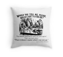 Alice in Wonderland Quote. Throw Pillow