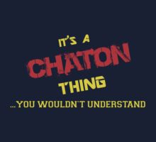 It's a CHATON thing, you wouldn't understand !! by itsmine