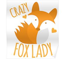 Crazy Fox lady Poster
