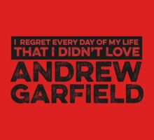 Regret Every Day I Didn't Love Andrew Garfield by rsfdesigns