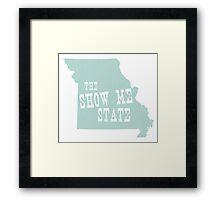 Missouri  State Motto Slogan Framed Print