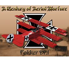 Fokker Dr.1 A Century of Aerial Warfare Photographic Print