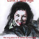 Lola's Garage by chilby