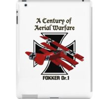 Fokker Dr.1 A Century of Aerial Warfare iPad Case/Skin