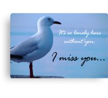 """I miss you"" Canvas Print"