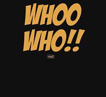 Whoo Hoo!! Unisex T-Shirt