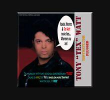 "The Tony 'Tex' Watt Jango Radio ""Plugged"" Album Promo Unisex T-Shirt"