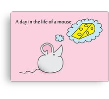 A Day in the Life of a Mouse Canvas Print