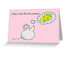 A Day in the Life of a Mouse Greeting Card