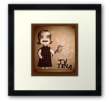TV Tina Framed Print