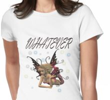 Whatever Tee Womens Fitted T-Shirt