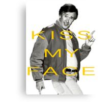 KISS MY FACE Canvas Print
