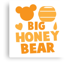 Big Honey bear with honey pot and bears face (good for a new daddy) Canvas Print