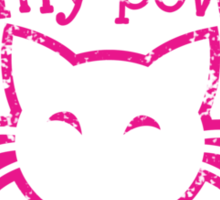 You are no match for my powers of cuteness! with kawaii kitty cat Sticker