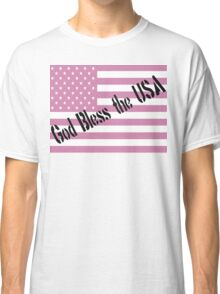 God Bless the USA Pink Flag Classic T-Shirt