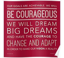 Be Courageous Poster