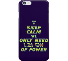 1.21 GW of Power iPhone Case/Skin