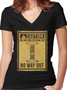 Caution... Friend Zone!!! Women's Fitted V-Neck T-Shirt