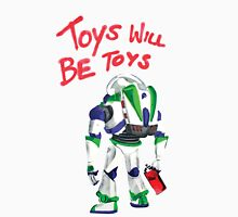 Toys Will Be Toys T-Shirt