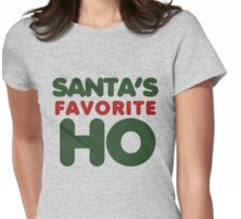 SANTAS favorite HO Womens Fitted T-Shirt