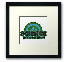 Science is cool now! Framed Print
